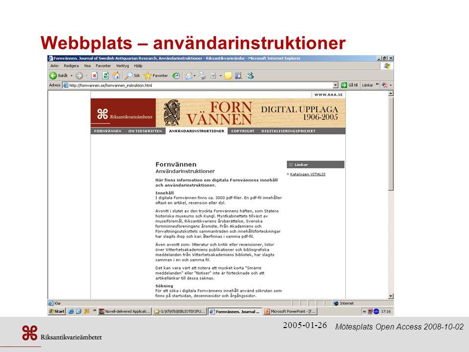 2005-01-26 Webbplats – användarinstruktioner Mötesplats Open Access 2008-10-02