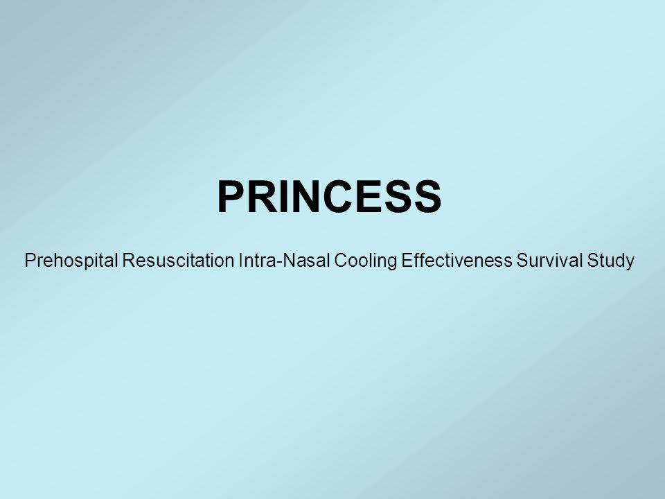 PRINCESS-studien  PRINCESS – Pre-hospital Resuscitation Intra Nasal Cooling Effectiveness.