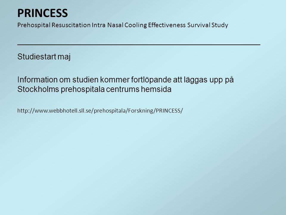Studiestart maj Information om studien kommer fortlöpande att läggas upp på Stockholms prehospitala centrums hemsida http://www.webbhotell.sll.se/preh