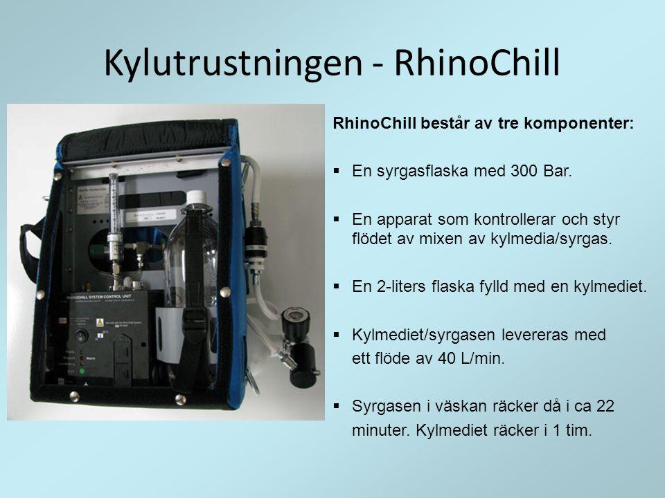 Kylutrustningen - RhinoChill RhinoChill består av tre komponenter:  En syrgasflaska med 300 Bar.  En apparat som kontrollerar och styr flödet av mix