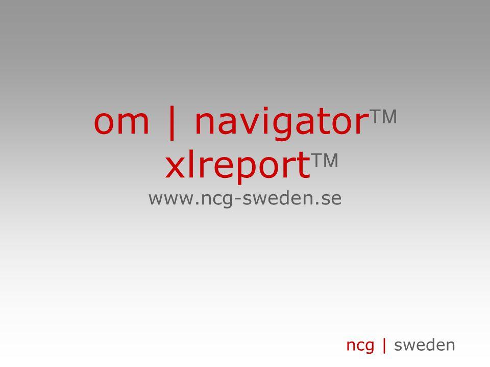 ncg | sweden om | navigator xlreport www.ncg-sweden.se