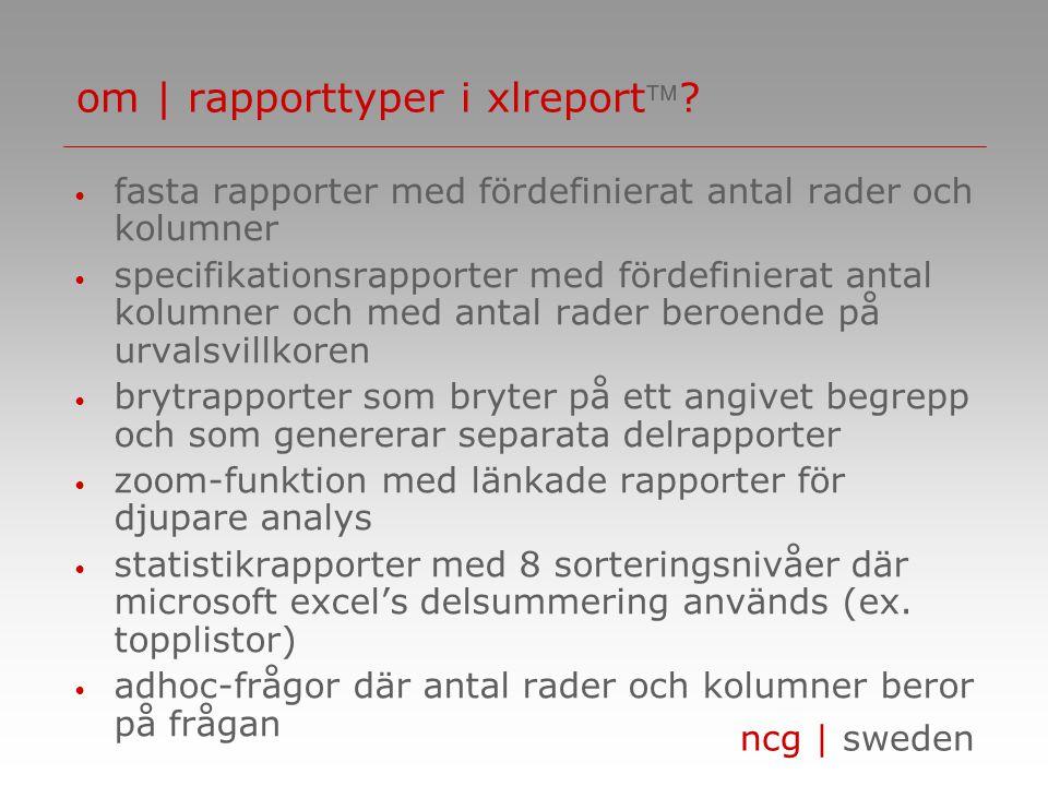 ncg | sweden om | rapporttyper i xlreport.