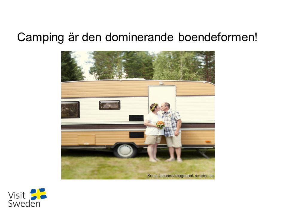 Sv Camping är den dominerande boendeformen! Sonia Jansson/imagebank.sweden.se