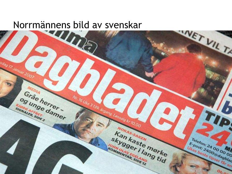 Sv Norrmännens bild av svenskar http://www.youtube.com/watch v=G2sxSa 0yECE