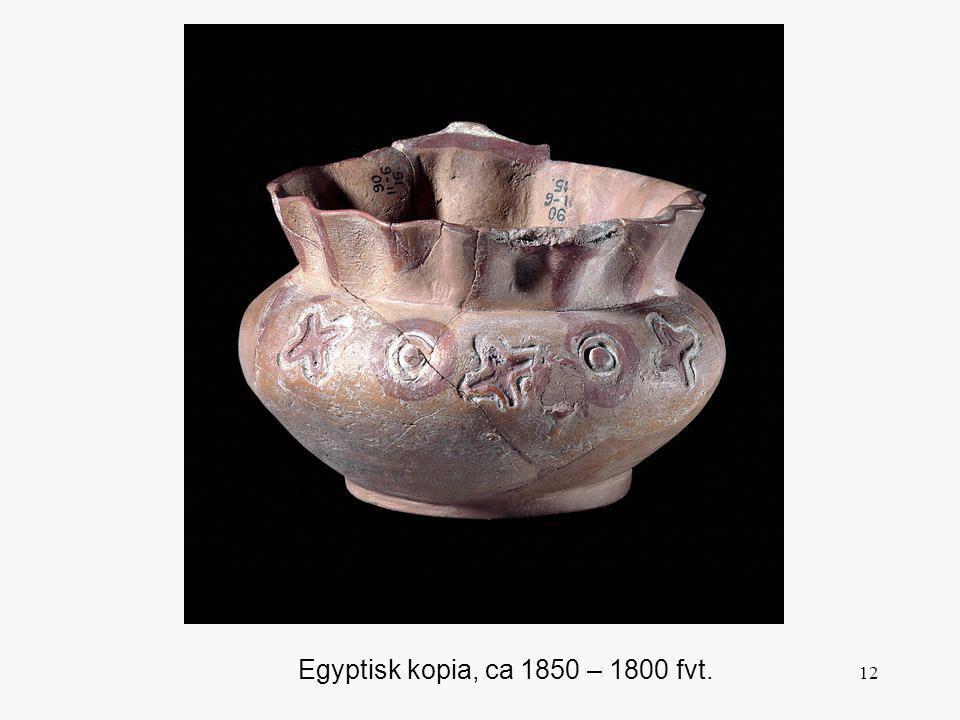 12 Egyptisk kopia, ca 1850 – 1800 fvt.