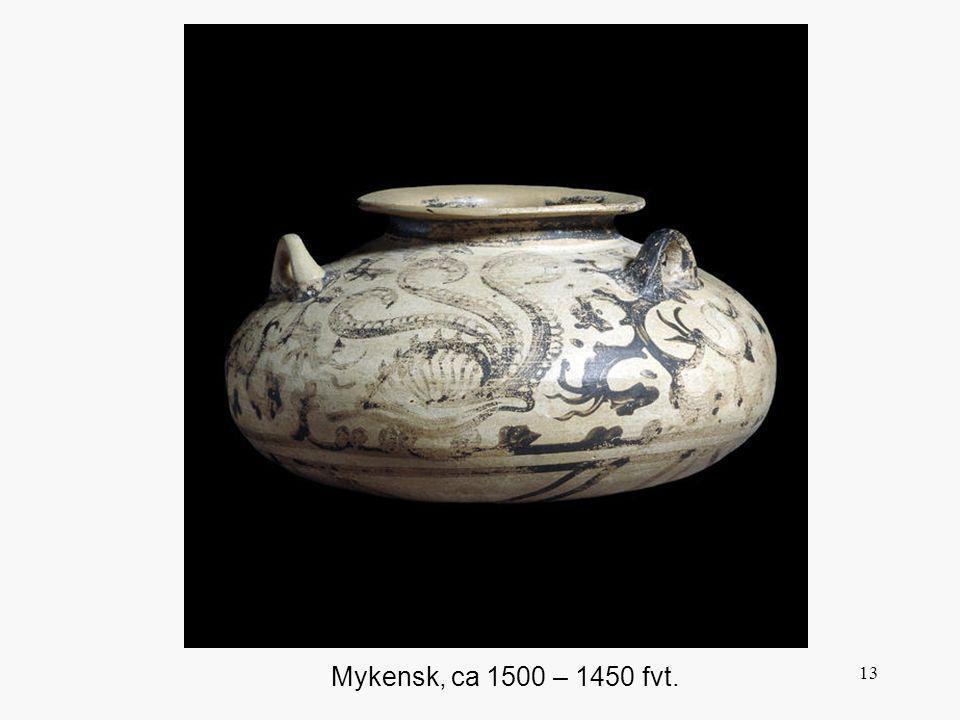 13 Mykensk, ca 1500 – 1450 fvt.