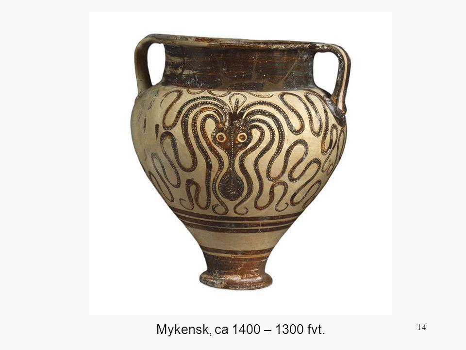 14 Mykensk, ca 1400 – 1300 fvt.