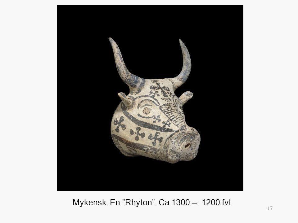 "17 Mykensk. En ""Rhyton"". Ca 1300 – 1200 fvt."