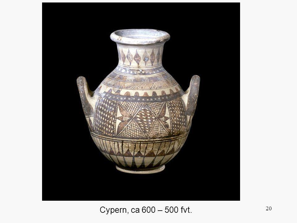 20 Cypern, ca 600 – 500 fvt.