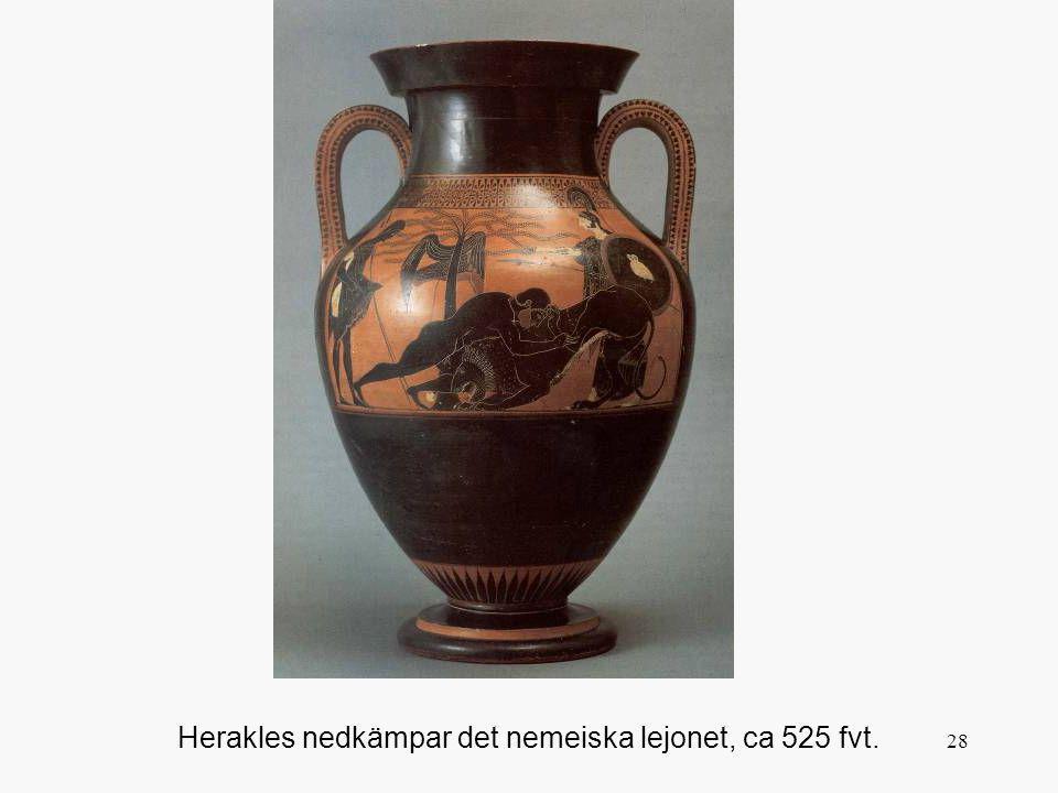 28 Herakles nedkämpar det nemeiska lejonet, ca 525 fvt.