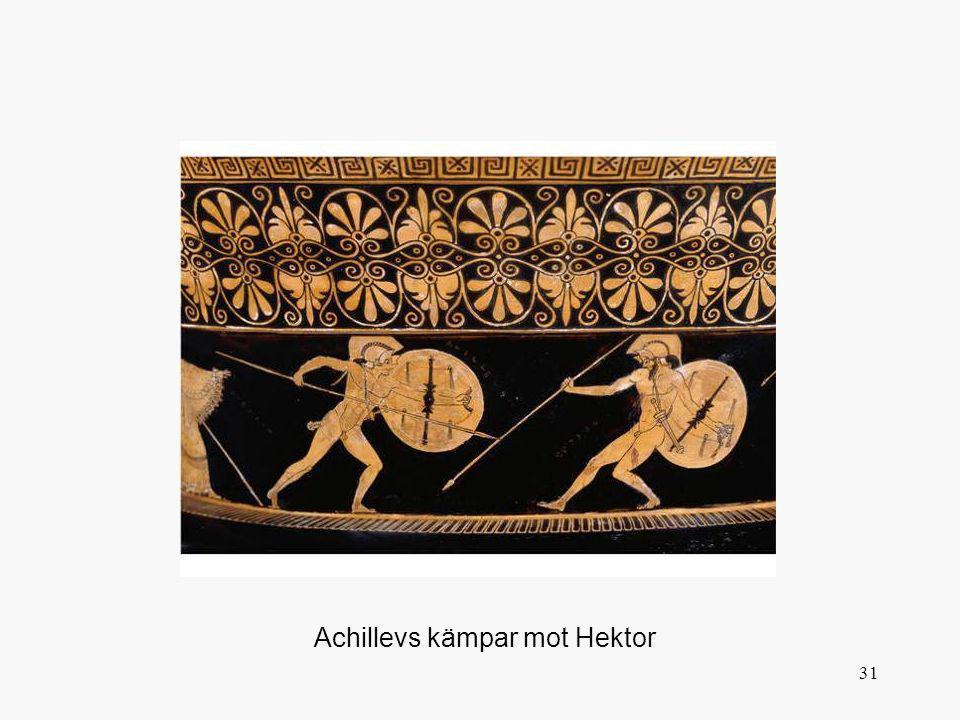31 Achillevs kämpar mot Hektor