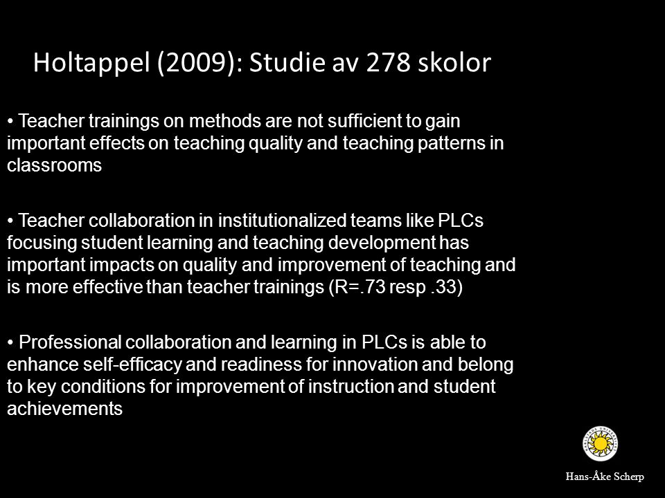 • Teacher trainings on methods are not sufficient to gain important effects on teaching quality and teaching patterns in classrooms • Teacher collabor