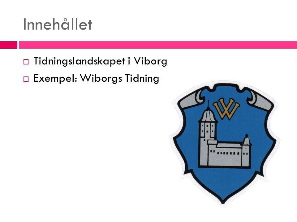 Viborgs historia  °1293  Tvist mellan Rysland och Sverige  Finland  86 000 invånare, °1939  Mångkulturalism: bl.a.