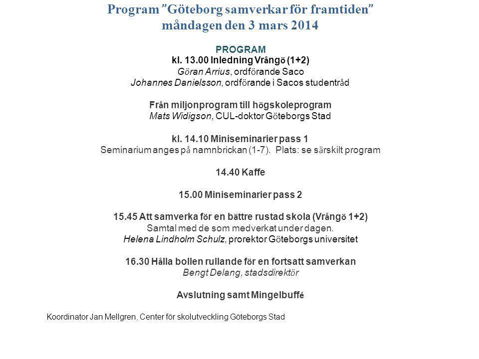 www.gu.se Göteborg- skillnad i slutbetyg åk 9, (2012/2013) 80 p = C istället för E i alla ämnen