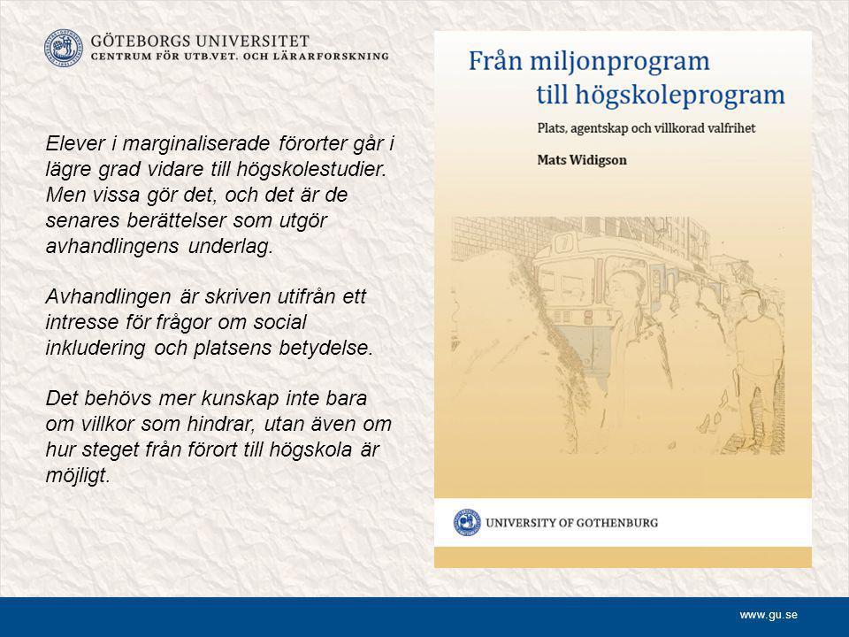 www.gu.se Social inkludering - Utbildningssystemet befinner sig i en kontext av ett segregerat samhälle.