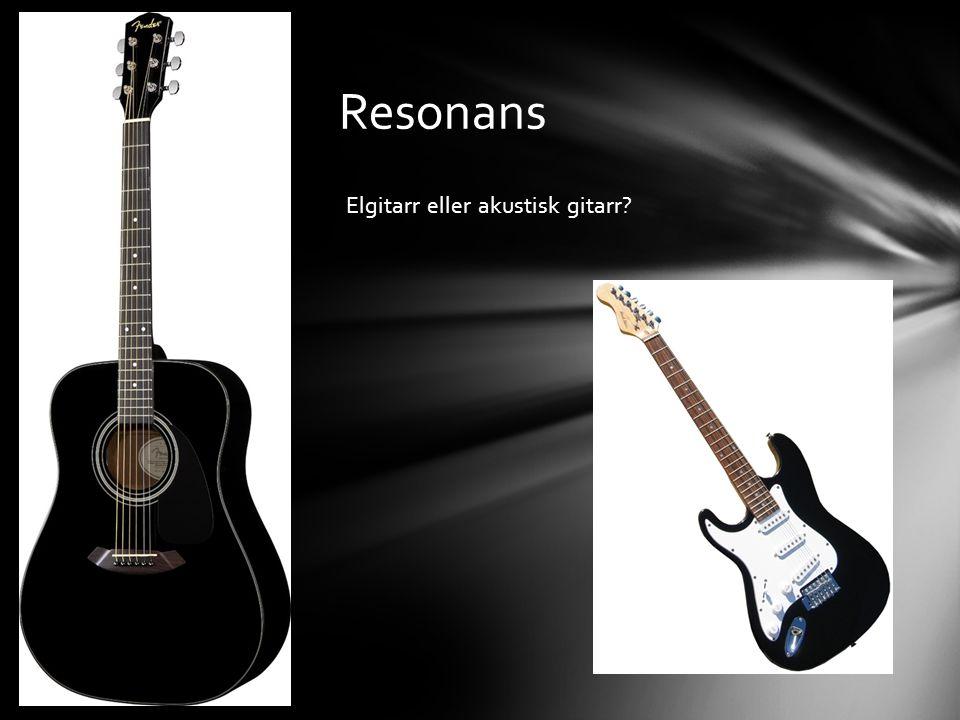• Stämgaffel • Normaltonen (440 Hz) • Diskanttoner • Hög frekvens • Bastoner • Låg frekvens Höga och låga toner
