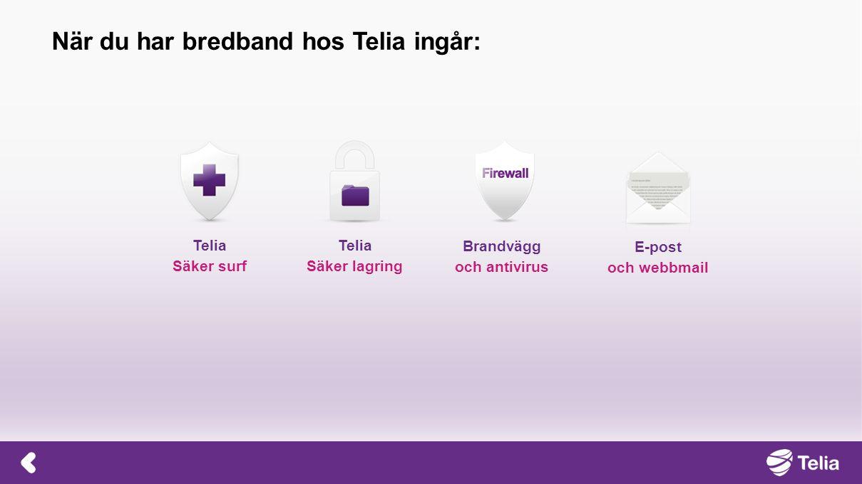 Tv med Telia •Hög kvalitet på bild och ljud •Prisvärda kanalpaket med programbibliotek •Sveriges största videobutik •Tv i din dator, mobil eller surfplatta