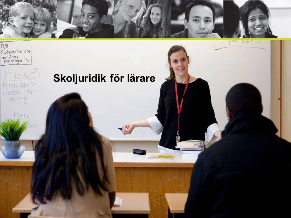 2 Film: Skoljuridik för lärare Vad vet du om skollagen?
