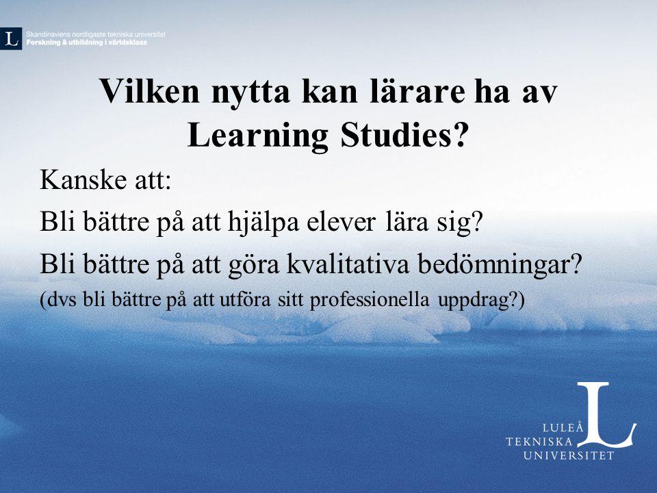 Vilken nytta kan lärare ha av Learning Studies.
