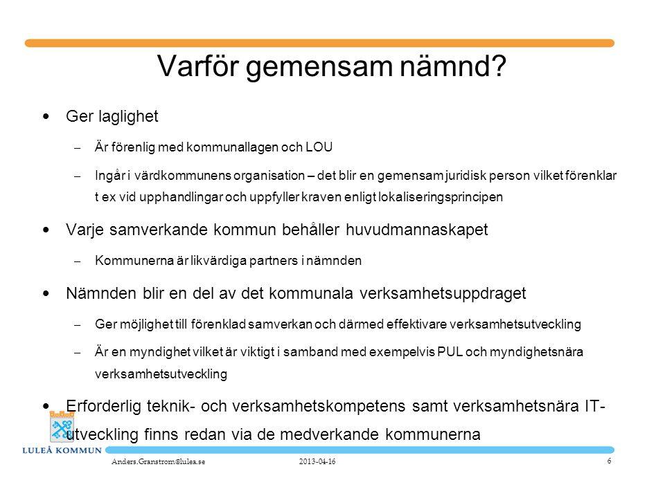 7 Samverkansavtal och reglemente • Framtaget av en utredningsgrupp (Piteå, Kalix, Luleå, kommunförbundet) • Baseras på Värmlands avtal (rekommenderas av SKL) • Vissa anpassningar och förenklingar har skett • Granskat av Luleås kommunjurist 2013-04-16Anders.Granstrom@lulea.se