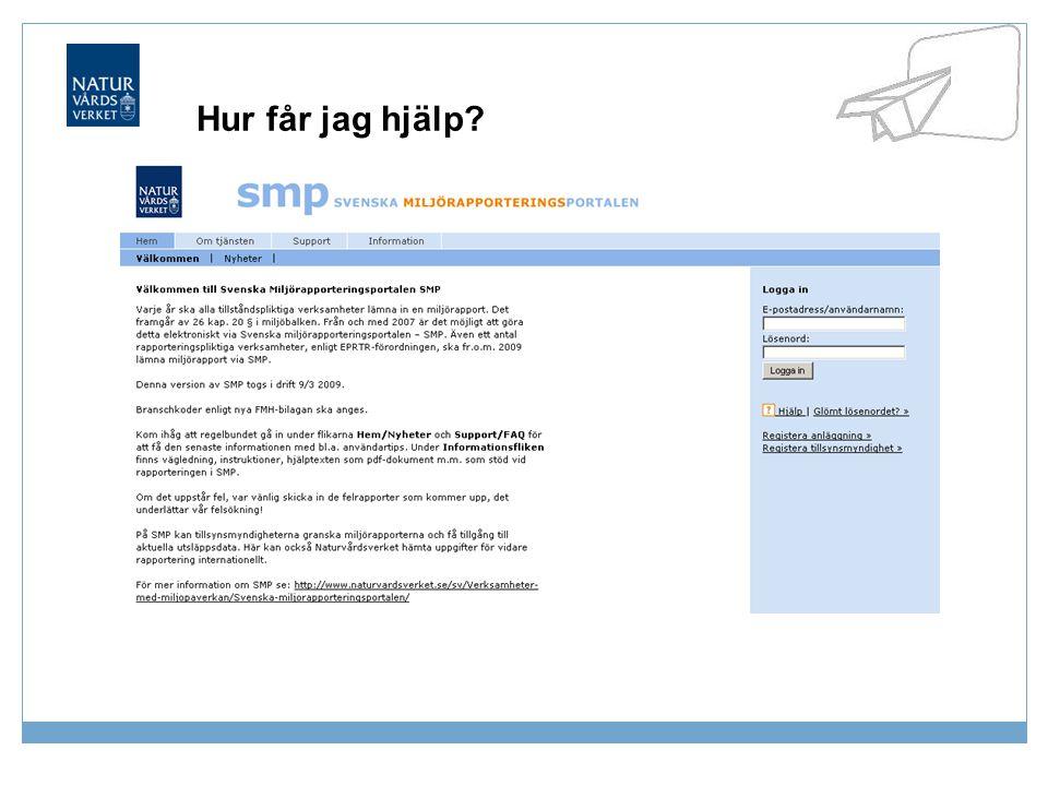 2014-06-24Naturvårdsverket | Swedish Environmental Protection Agency4 Registrera anläggning