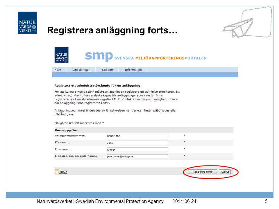 2014-06-24Naturvårdsverket | Swedish Environmental Protection Agency6 Logga in