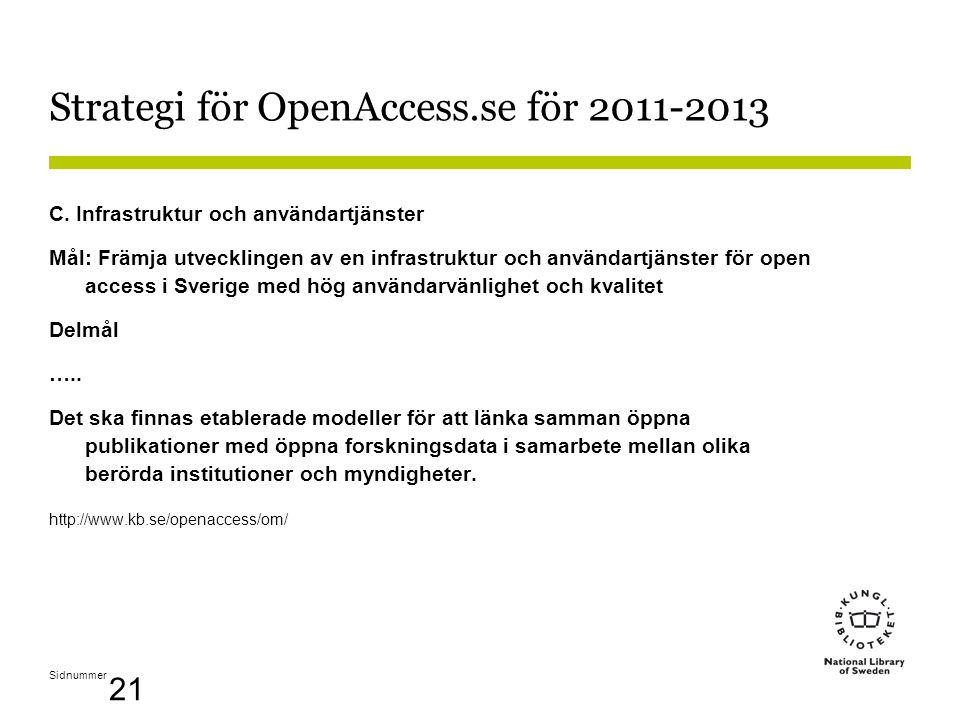Sidnummer 21 Strategi för OpenAccess.se för 2011-2013 C.