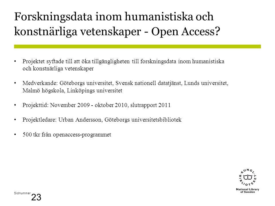 Sidnummer 23 Forskningsdata inom humanistiska och konstnärliga vetenskaper - Open Access .