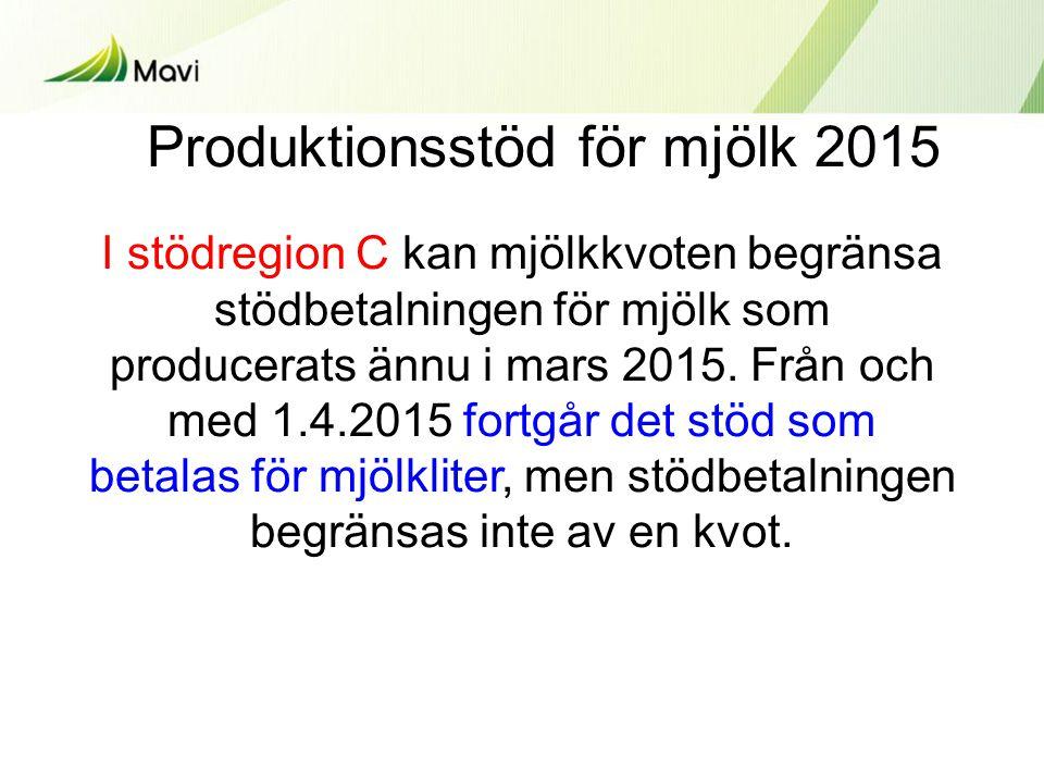 I stödregion C kan mjölkkvoten begränsa stödbetalningen för mjölk som producerats ännu i mars 2015.