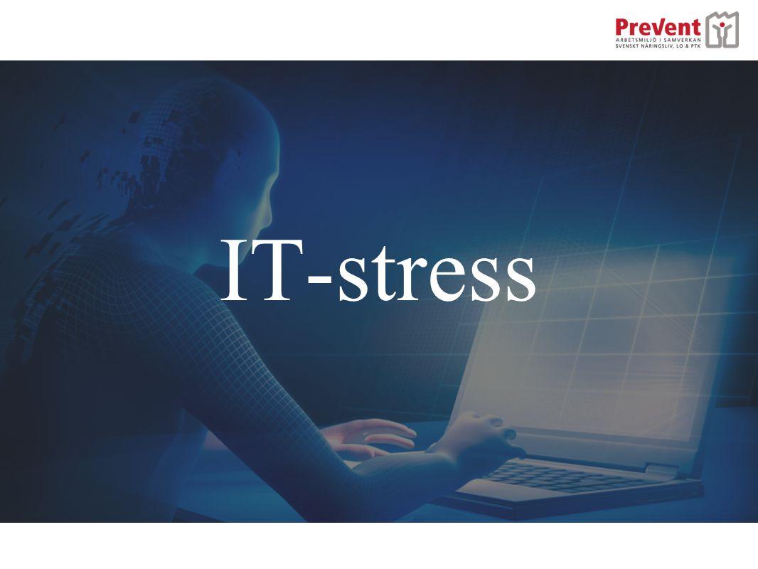IT-stress