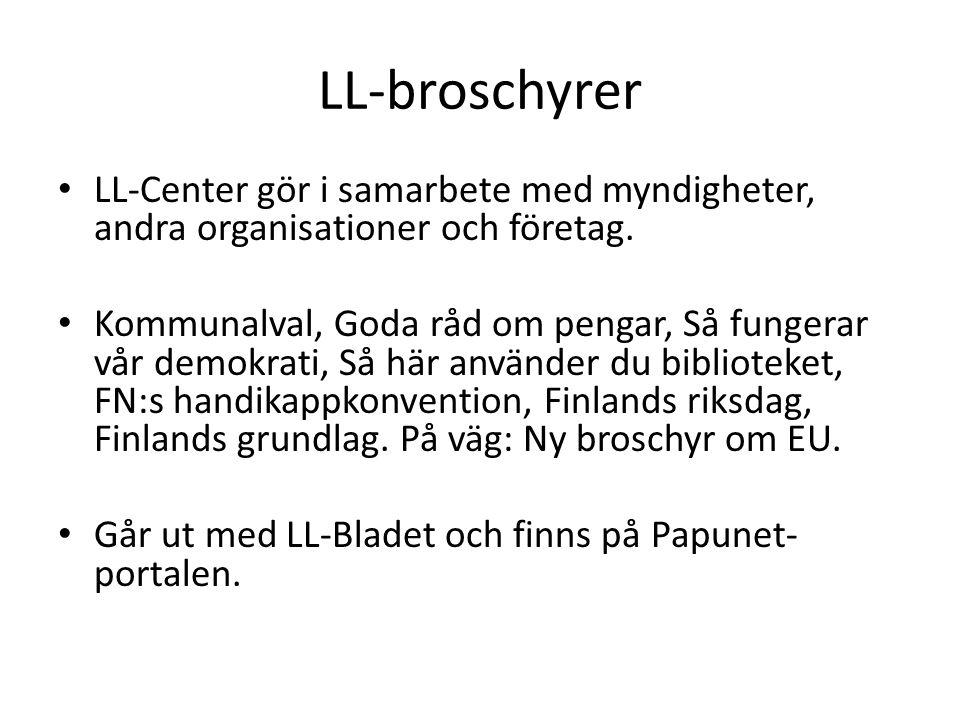 LL-broschyrer • LL-Center gör i samarbete med myndigheter, andra organisationer och företag.