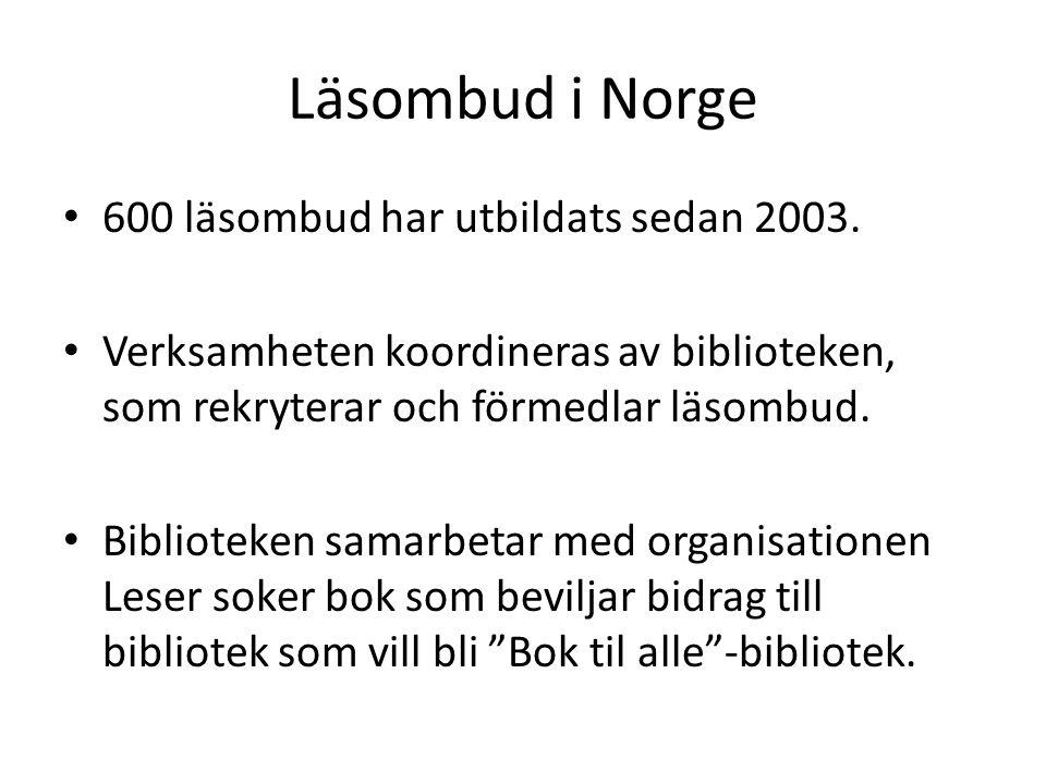 Läsombud i Norge • 600 läsombud har utbildats sedan 2003.
