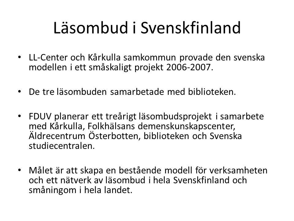 Läsombud i Svenskfinland • LL-Center och Kårkulla samkommun provade den svenska modellen i ett småskaligt projekt 2006-2007.