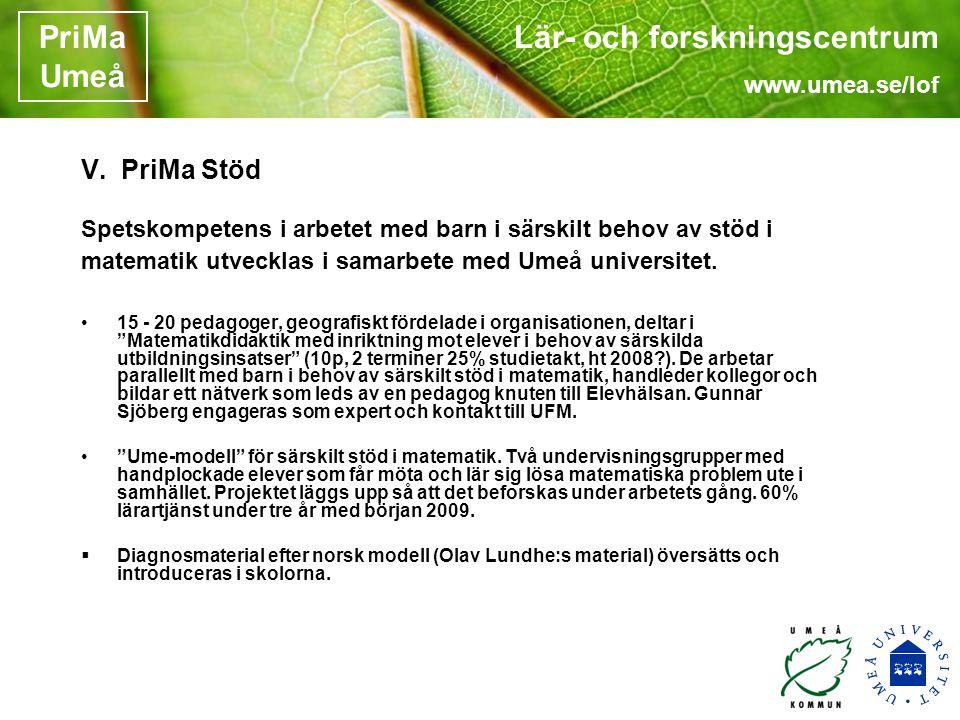 Lär- och forskningscentrum www.umea.se/lof PriMa Umeå V.