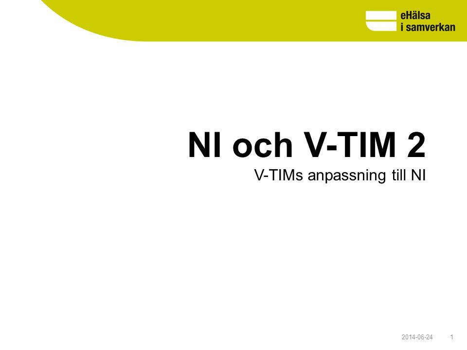 2014-06-241 NI och V-TIM 2 V-TIMs anpassning till NI