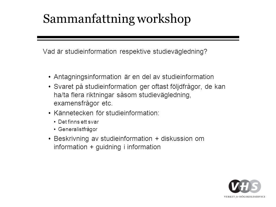 Sammanfattning workshop Vad är studieinformation respektive studievägledning.
