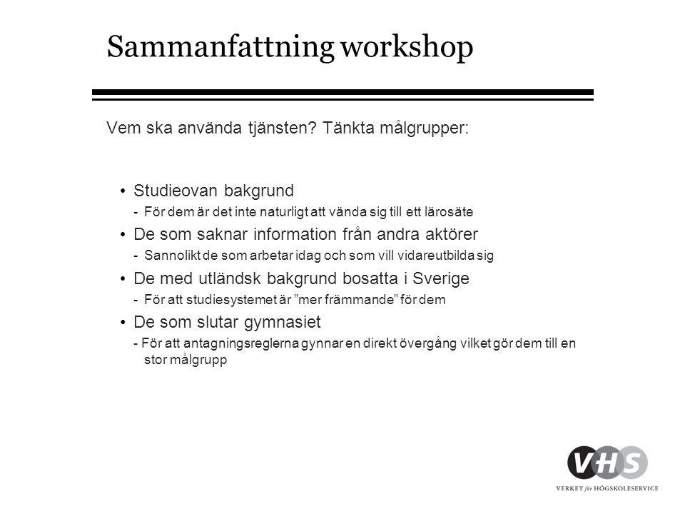 Sammanfattning workshop Vem ska använda tjänsten.