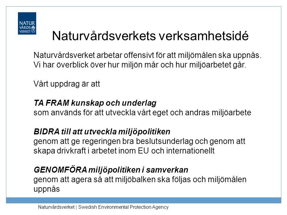 Naturvårdsverket | Swedish Environmental Protection Agency Naturvårdsverket arbetar offensivt för att miljömålen ska uppnås. Vi har överblick över hur