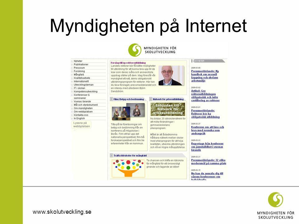 www.skolutveckling.se Myndigheten på Internet