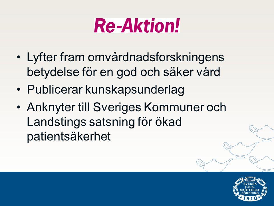 •Lyfter fram omvårdnadsforskningens betydelse för en god och säker vård •Publicerar kunskapsunderlag •Anknyter till Sveriges Kommuner och Landstings satsning för ökad patientsäkerhet