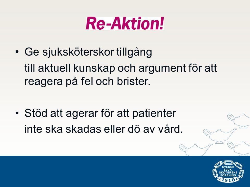 •Ge sjuksköterskor tillgång till aktuell kunskap och argument för att reagera på fel och brister. •Stöd att agerar för att patienter inte ska skadas e