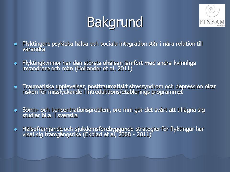 Psykolog Tema ( två tillfällen) med psykolog om migrationsprocessen, erfarenheter före, under och efter migration samt pågående livsvillkor.