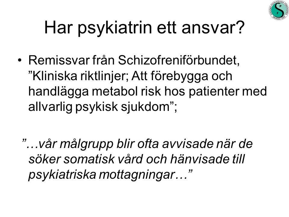 Har psykiatrin ett ansvar.