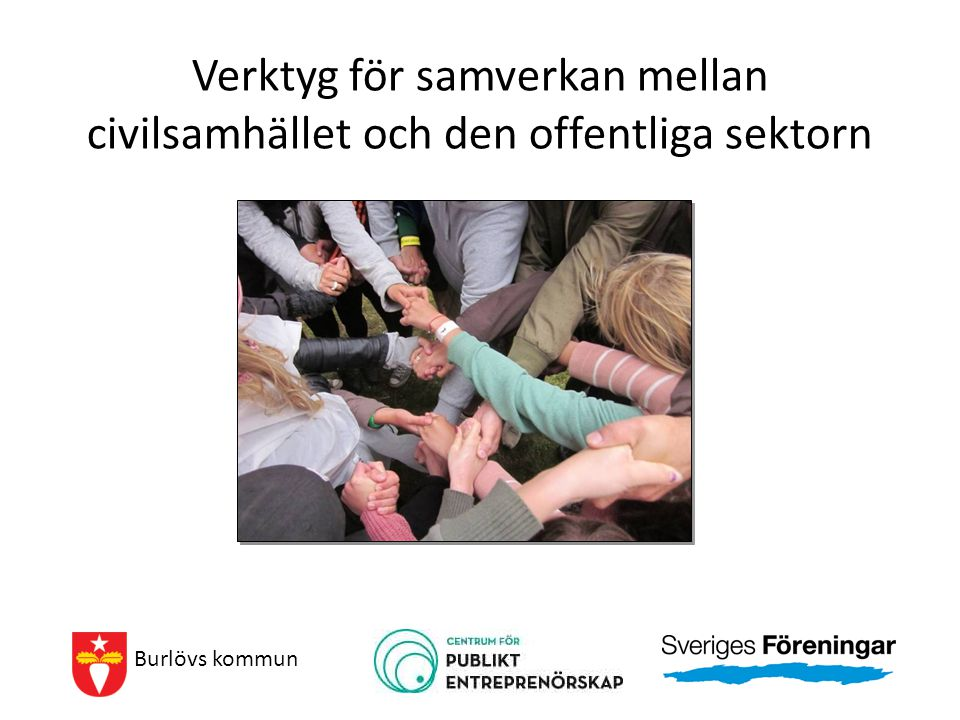 Verktyg för samverkan mellan civilsamhället och den offentliga sektorn Burlövs kommun