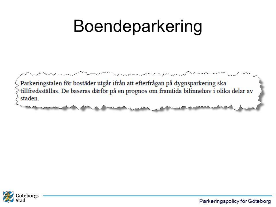 Parkeringspolicy för Göteborg Boendeparkering