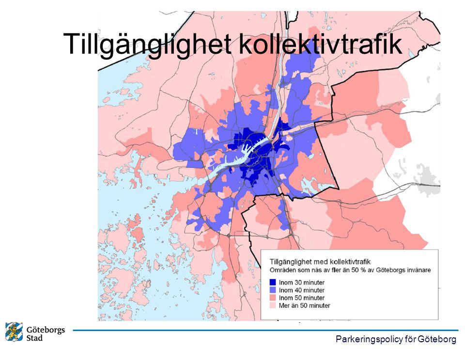 Parkeringspolicy för Göteborg Tillgänglighet kollektivtrafik