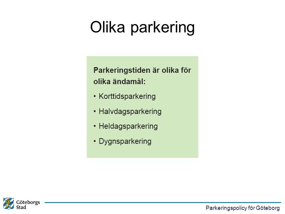 Parkeringspolicy för Göteborg Cykelparkering