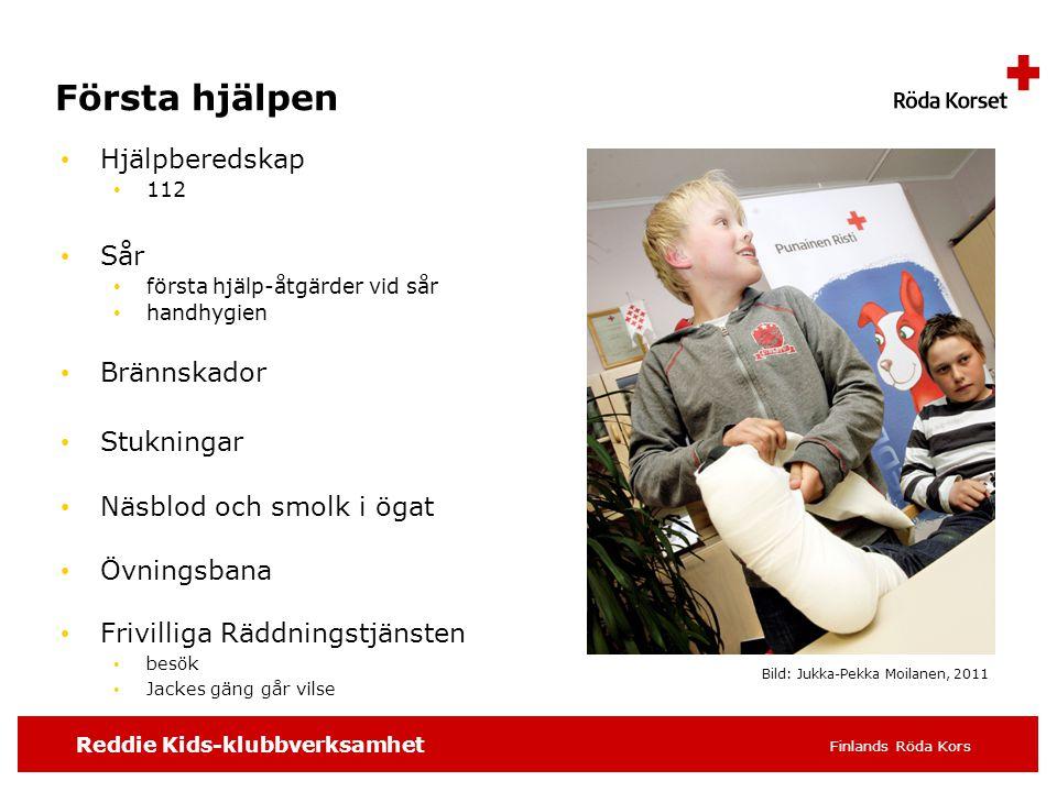 Reddie Kids-klubbverksamhet Finlands Röda Kors Första hjälpen • Hjälpberedskap • 112 • Sår • första hjälp-åtgärder vid sår • handhygien • Brännskador