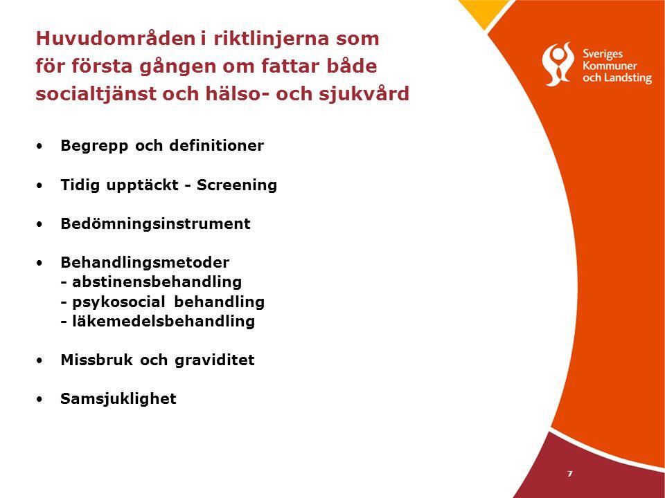 18 Kunskap till praktiks uppföljningar visar Mål, dokumentation och uppföljning • ASI och DOK implementerat i många kommuner • Det finns ett stort intresse för uppföljning • SKL träffat överenskommelser med tre FoU-verksamheter för att stödja dokumentation och uppföljning • Mer kan göras för att stimulera formulering av tydliga mål för verksamheterna * Green m.fl (2006)