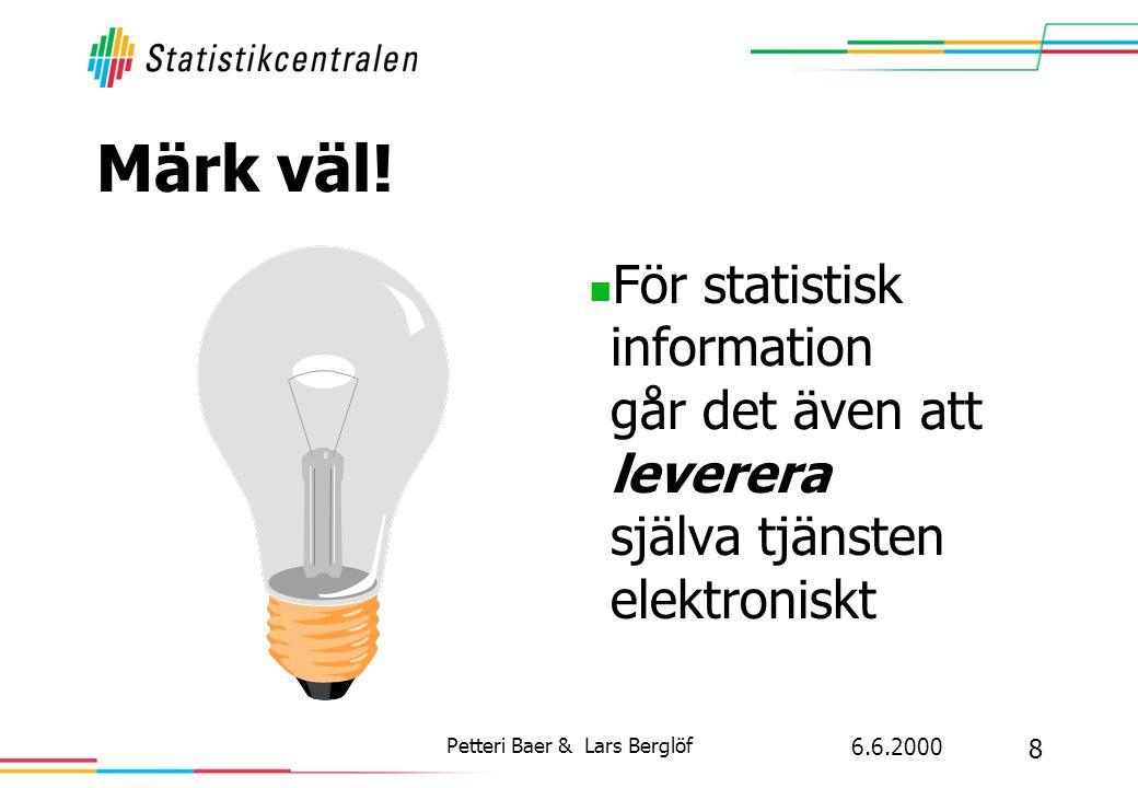 6.6.2000 8 Petteri Baer & Lars Berglöf Märk väl.
